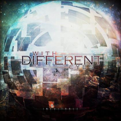 With Different Eyes - 'Inevitable' album art